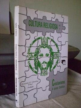 cultura religiosa - vol 2 - cristianismo: a igreja católica