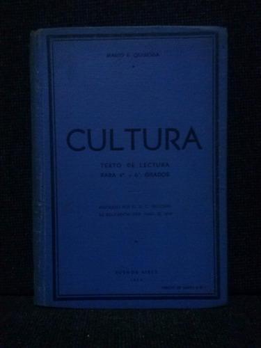 cultura, texto de lectura, mario e. quiroga