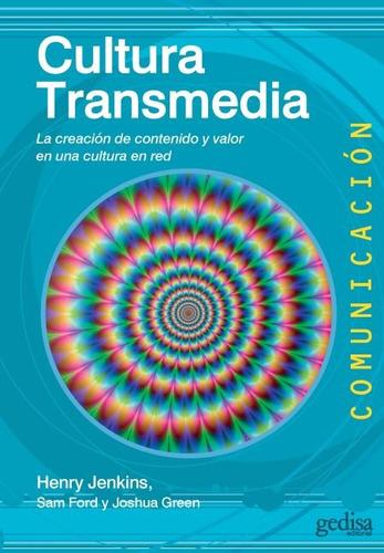 cultura transmedia, jenkins, ed. gedisa