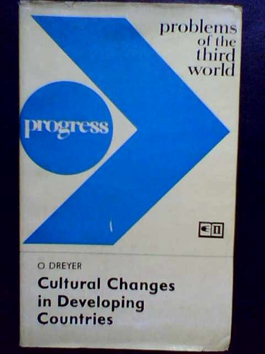 cultural changes in developing countries - o. dreyer