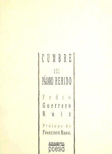 cumbre del pájaro herido(libro poesía)