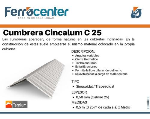 cumbrera sinusoidal o acanalada cincalum c25 x mt. oferta!