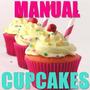 2x1 Aprende Decoraciónes Cupcakes Ponquesitos + Full Recetas