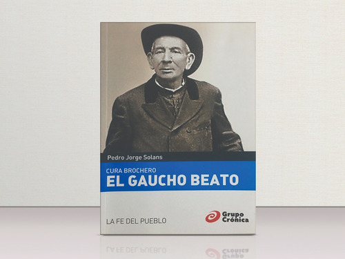cura brochero: el gaucho beato