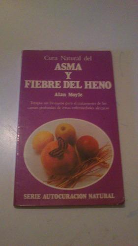 cura natural del asma y fiebre del heno  alan moyle terapia