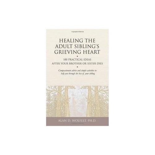 curación de los hermanos adultos corazón afligido: 100 ideas