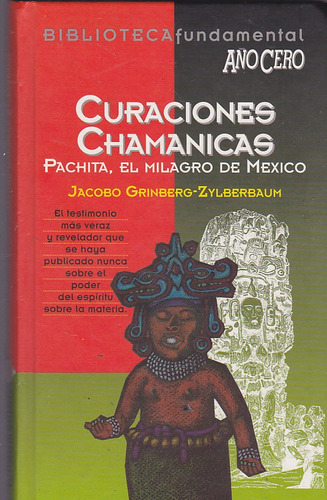 curaciones chamánicas.  jacobo grinberg-zylberbaum.