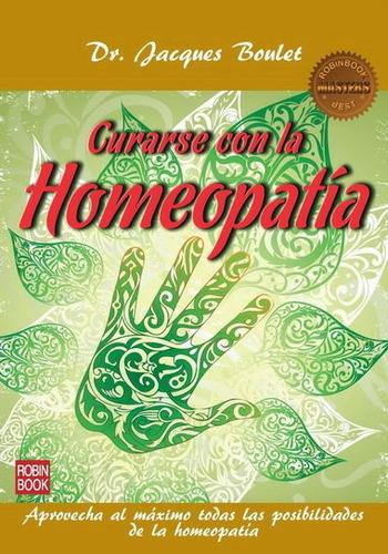 curarse con la homeopatia de boulet jacques