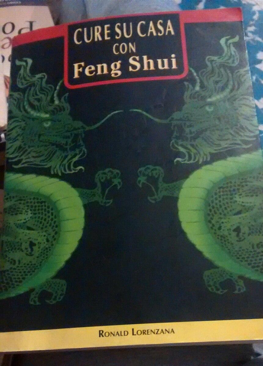Cure su casa con feng shui ronald lorenzana libro 250 - Libros feng shui ...