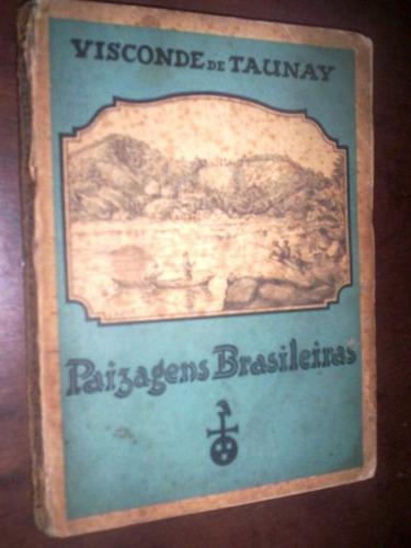 curiosidades naturais do paraná e do sul visconde de taunay