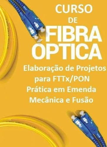 cursa de fibra optica e elaboracao se projetos ftth