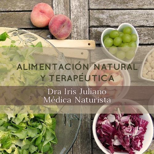 curso alimentación natural y terapéutica - dra iris juliano