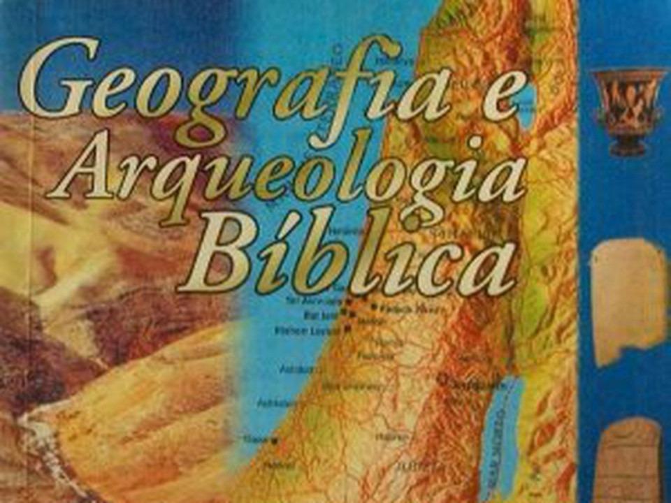 Resultado de imagem para Curso de Geografia Bíblica