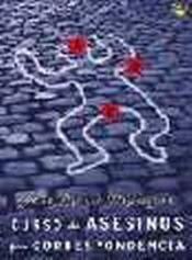 curso asesinos por correspondencia(libro novela y narrativa)