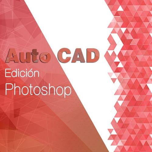 curso autocad / arquitectura / dibujo tec / 2d / photoshop