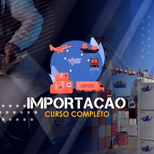curso completo de importação
