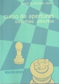 curso de aperturas de ajedrez - sistemas abiertos