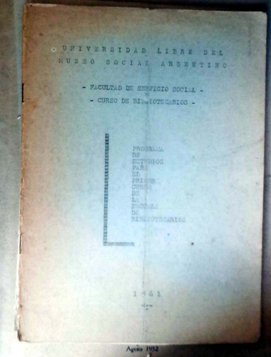 curso de bibliotecarios facultad de servicio social - museo