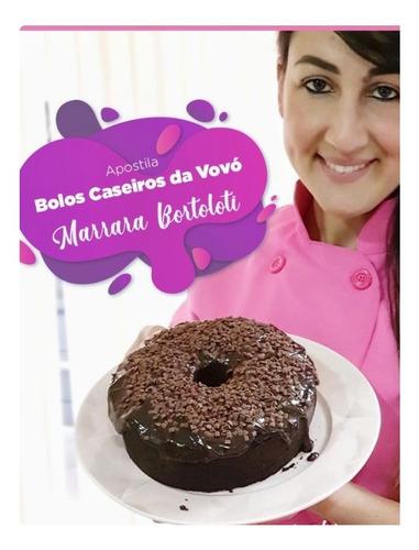 curso de bolos caseiros da vovó com marrara com bortoloti