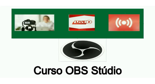 curso de configuração básica do obs stúdio - 100% on line