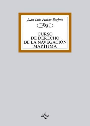 curso de derecho de la navegación marítima(libro el espacio