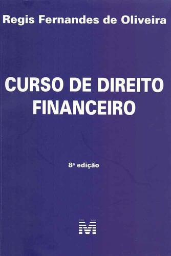 curso de direito financeiro  08ed/19 - novo - lacrado