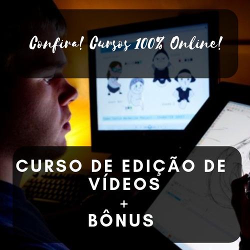 curso de edição de vídeos + bônus