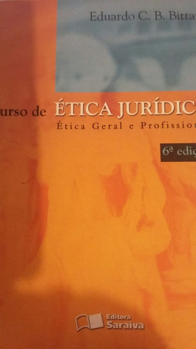 curso de ética jurídica 6 edição