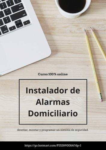 curso de instalaciones de alarmas domiciliarias y comercial.