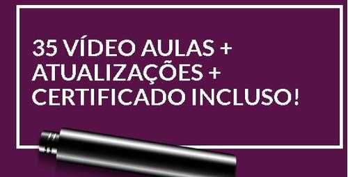 curso de maquiagem. 35 vídeo aulas + certificado incluso!!