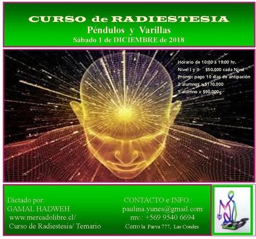 curso de radiestesia 12 de enero de 2019 $ 50.000 cada nivel