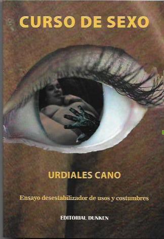curso de sexo - antonio urdiales cano