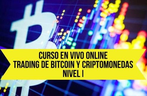 curso en vivo online trading de bitcoin y criptomonedas 1