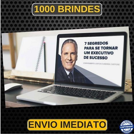 Curso Executivo De Sucesso 2018 Roberto Justus 1000 Brind