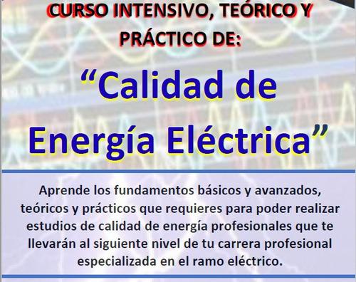 curso intensivo, teórico y práctico de calidad de energía