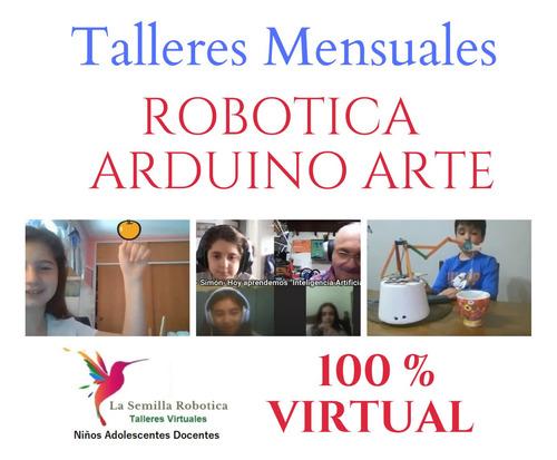 curso mensual robotica arduino niñas niños adolescentes
