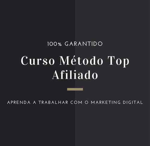 curso mkt- método top afiliado (leia a descrição)