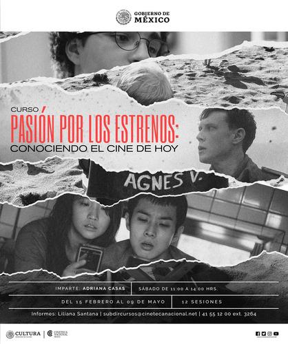 curso pasión por los estrenos en la cineteca nacional