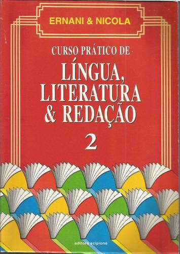 curso prático de língua, literatura e redação; vol.