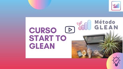 curso start to glean del método glean