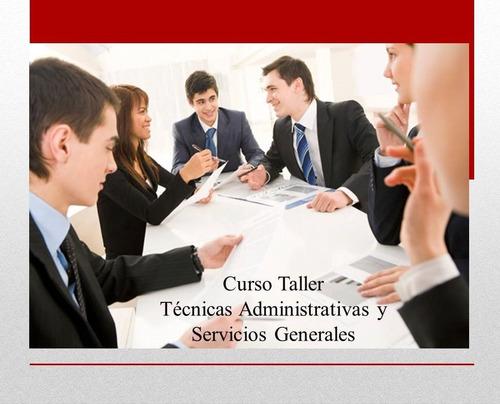 curso taller de técnicas administrativas y servicios.