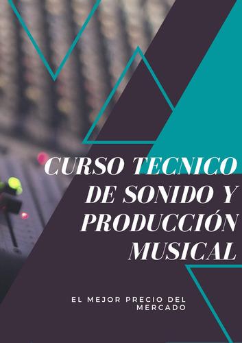 curso técnico de sonido y producción musical