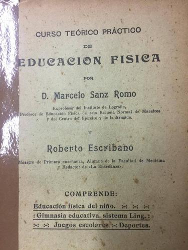 curso teorico practico de educacion fisica. romo