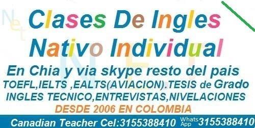 cursos clases de ingles nativo en chia skype ielts toefl