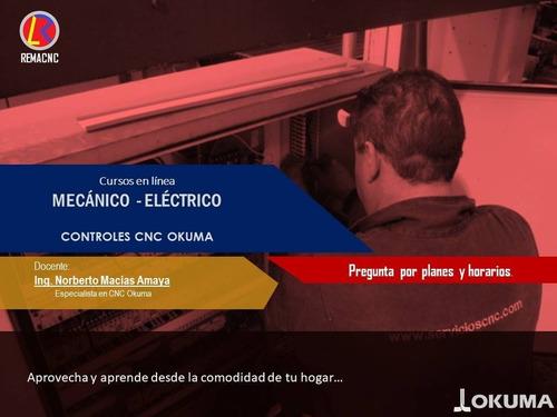 cursos de mantenimiento electrico-mecanico cnc okuma