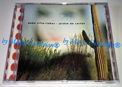 dado villa-lobos - jardim de cactus