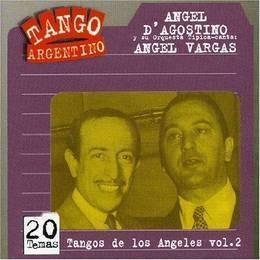 d'agostino & vargas tangos de los angeles vol.2 cd nuevo
