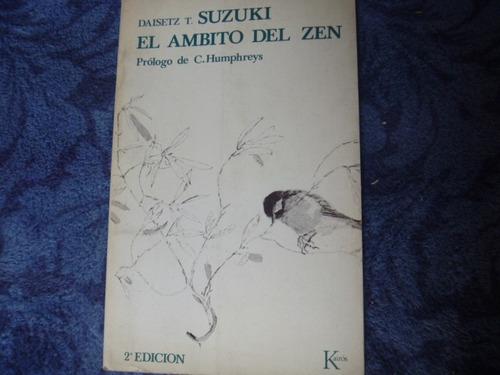 daisetz t. suzuki, el ámbito del zen, kairós, barcelona.