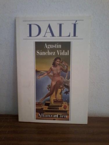 dali  -  agustin sanchez vidal  -  alianza cien