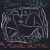 dan hill - real love  importado (otimo hard rock ) rarissimo